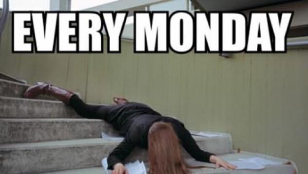 Животът в понеделник е гаден